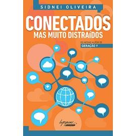 Capa do livro Conectados mas muito distraidos - Geração Y