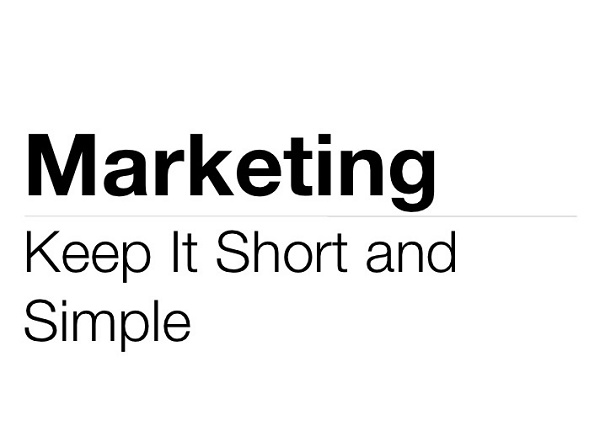 Marketing - Keep it short and simple