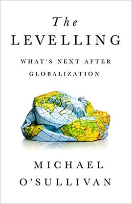Capa do livro The Levelling - What is the next after globalization