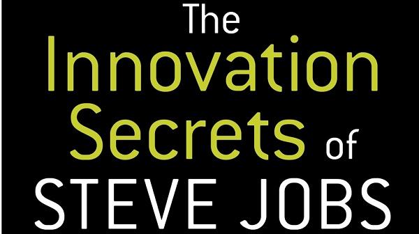 a frase the innovation secrets of steve jobs