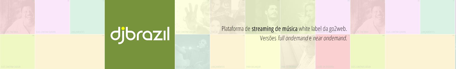 djbrazil - Plataforma white label de streaming de música brasileira.
